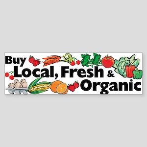 Buy Local Fresh & Organic Bumper Sticker