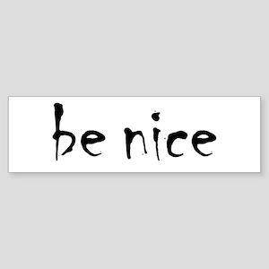 Be Nice Sticker (Bumper)