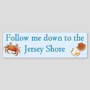 Follow me to the Jersey Shore Bumper Sticker