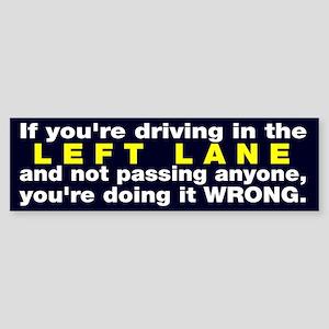 Left lane drivers Sticker (Bumper)