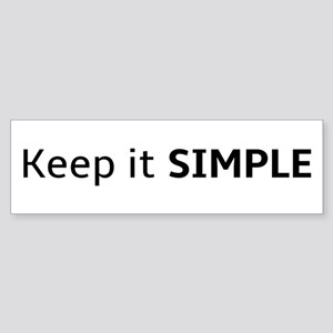 Keep It Simple Bumper Sticker