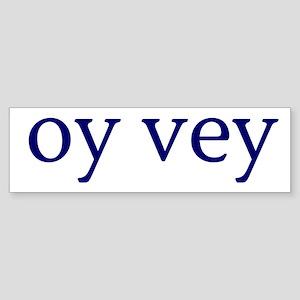 Oy Vey Sticker (Bumper)