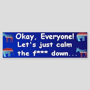 Lets Calm Down Bumper Sticker