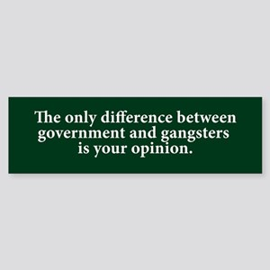 Government & Gangsters Bumper Sticker
