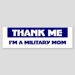 military mom Bumper Sticker
