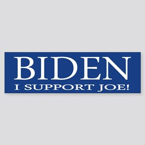 I Support Joe Bumper Sticker