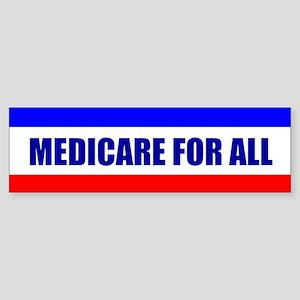 MEDICARE FOR ALL: Bumper Sticker