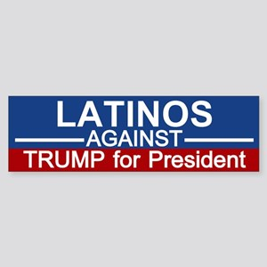 Latinos Against Trump Bumper Sticker