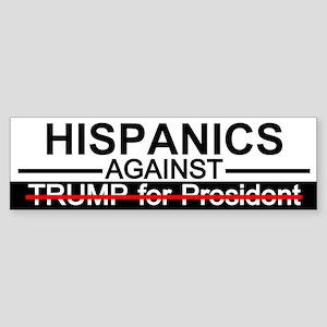 Hispanics Against Trump Bumper Sticker