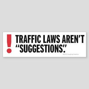 Traffic Laws Bumper Sticker