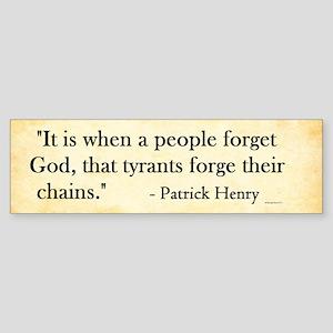 Patrick Henry - Tyranny - Bumper Sticker