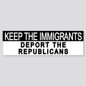 Deport The Republicans Bumper Sticker