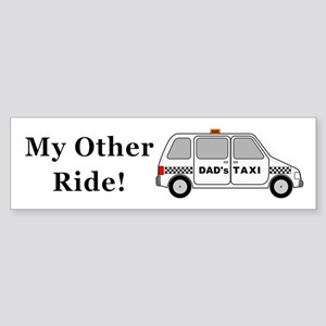Dads Taxi My Other Ride Sticker (Bumper)