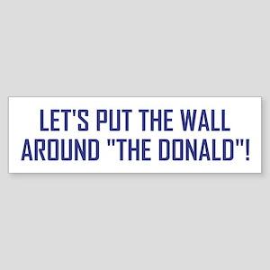 LET'S PUT THE... Bumper Sticker