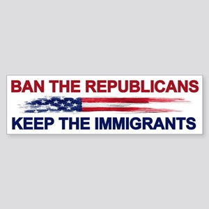 Ban The Republicans Bumper Sticker