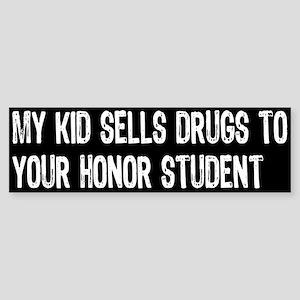 My Kid Sells... Bumper Sticker