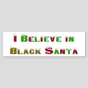 I believe in black santa Bumper Sticker