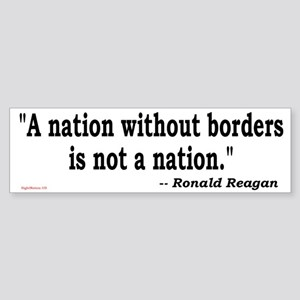 Nation Without Borders Not a Nation Bumper Sticker