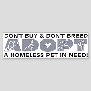 Grey Adopt Bumper Sticker