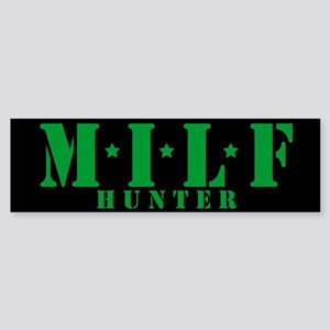 MILF hunter Bumper Sticker