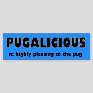 Pugalicious Bumper Sticker