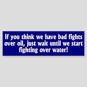 WATER... Bumper Sticker