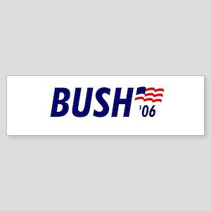 Bush 06 Bumper Sticker