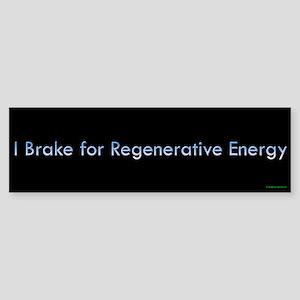 Regenerative Energy Bumper Sticker