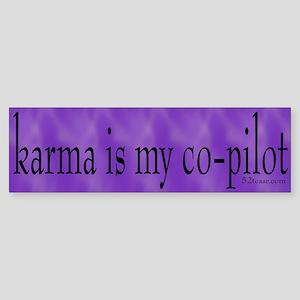 Karma is my Co-pilot Bumper Sticker