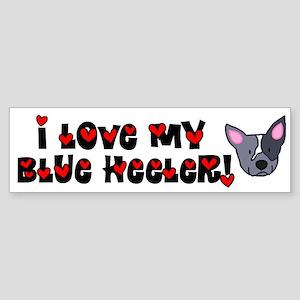 Love Blue Heeler Bumper Sticker