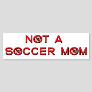 Not a Soccer Mom Bumper Sticker