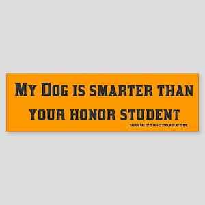 My Dog is Smarter Than...Bumper Sticker