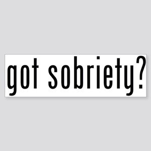 got sobriety? Bumper Sticker