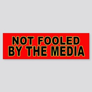 Not Fooled by the Media Bumper Sticker