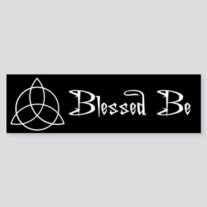 Blessed Be Bumper Sticker