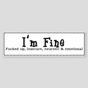 I'm Fine Bumper Sticker
