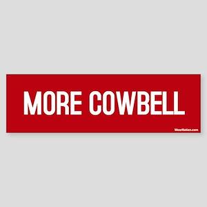 More Cowbell Bumper Sticker