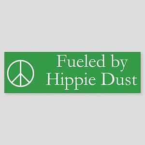 Fueled by Hippie Dust Bumper Sticker