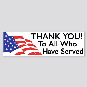 Thank You To All Who Have Served Bumper Sticker
