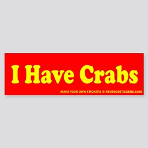 I Have Crabs - Revenge Sticker