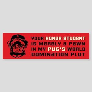 Chairman Pug- Honor Student Bumper Sticker