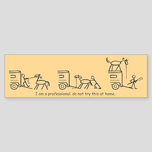 I am a Professional: Hauler / Bumper Sticker