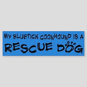 Rescue Dog Bluetick Coonhound Bumper Sticker