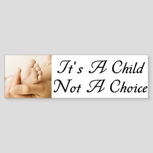 """It's A Child Not A Choice"" Sticker"