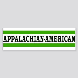 APPALACHIAN-AMERICAN Bumper Sticker