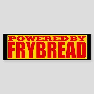 Powered By Frybread Bumper Sticker