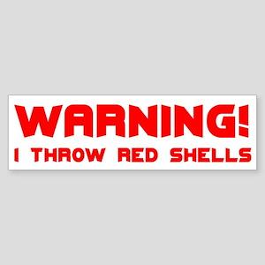 Warning: I Throw Red Shells