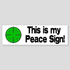 My Peace Sign Bumper Sticker