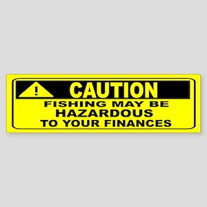 CAUTION- FISHING MAY BE HAZARDOUS 2 YOUR FINANCES!