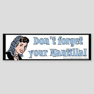 Mantilla Bumper Sticker